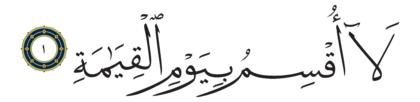 Al-Qiyâmah 75, 1
