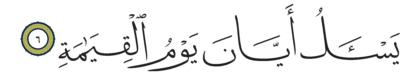 Al-Qiyâmah 75, 6